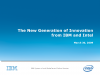 The New Generation of Innovation from IBM and Intel