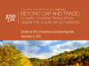 "Beyond Cap and Trade: Session 1 (""Greenhouse Gas Reporting Rule"")"