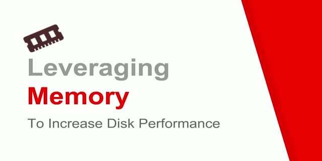 Leveraging Memory to Increase Disk Performance
