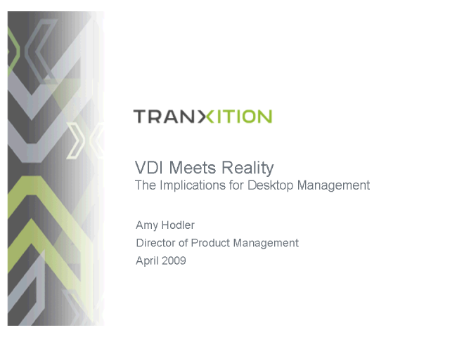VDI Meets Reality and the Implications for Desktop Management