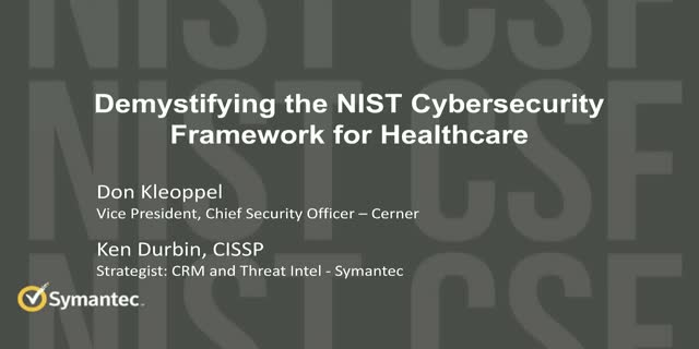 Demystifying the NIST Cybersecurity Framework for Healthcare