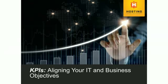 KPIs: Aligning Your IT and Business Objectives