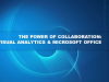 The Power of Collaboration: SAS Visual Analytics & Microsoft Office