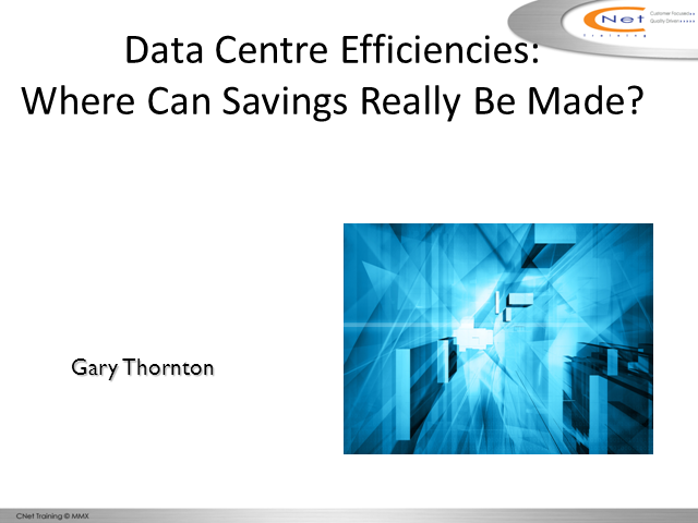 Data Centre Efficiencies: Where Can Savings Really Be Made?