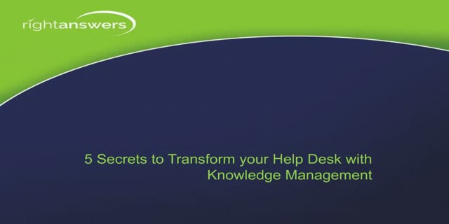 5 Secrets to Service Desk Success
