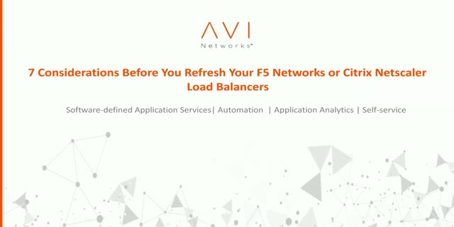 7 considerations before you refresh your F5 or Citrix NetScaler load  balancers
