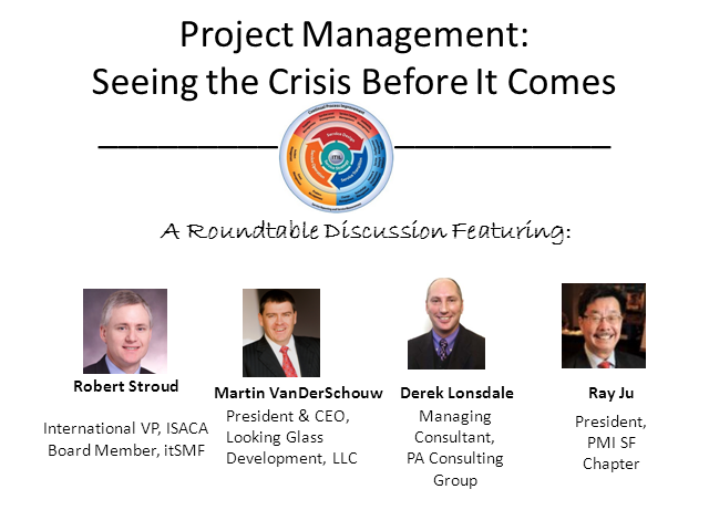 Project Mangement Roundtable: Seeing the Crisis Before It Comes
