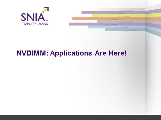 NVDIMM - Applications are Here