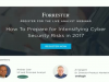 How To Prepare for Intensifying Cyber Security Risks in 2017