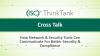 Cross Talk: How Network & Security Tools Can Communicate For Better Security