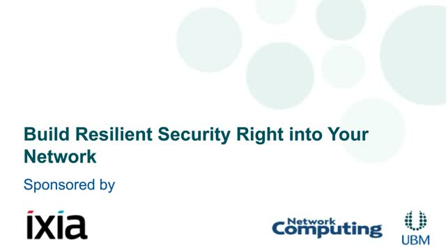 Build Resilient Security Right into your Network