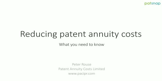 Managing Patent Annuity Costs - What you need to know