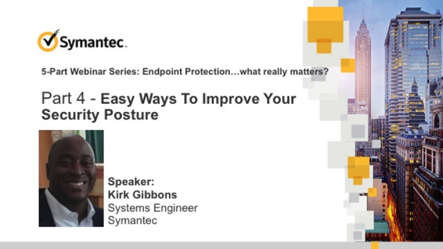 Easy Ways to Improve Your Security Posture