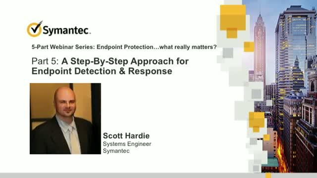 A Step-By-Step Approach For Endpoint Detection & Response