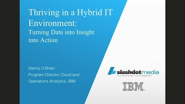 Thriving in a Hybrid IT Environment: Turning Data into Insight into Action