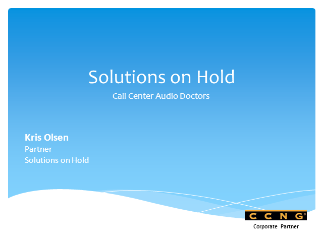 Introducing CCNG partner - Solutions on Hold