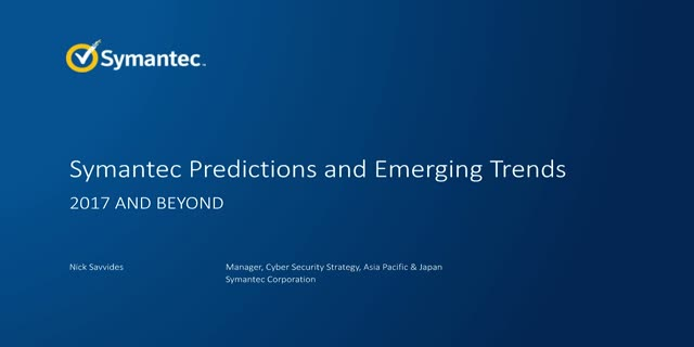 Security in 2017 and Beyond: Symantec's Predictions for the Year Ahead