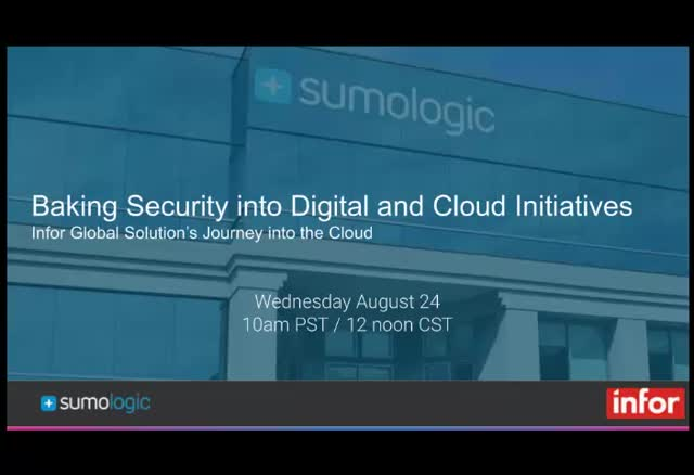Baking Security into Digital and Cloud Initiatives: Infor's Journey