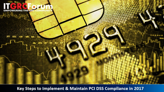 Key Steps to Implement & Maintain PCI DSS Compliance in 2017