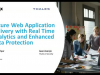 Secure Web Application Delivery with Real Time Analytics