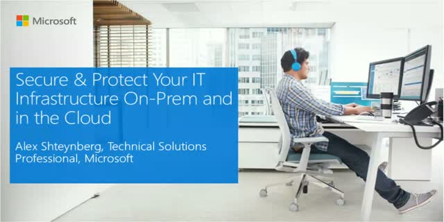Secure & Protect Your IT Infrastructure On-Prem and in the Cloud