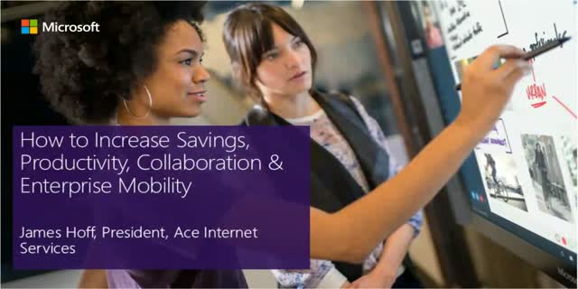 How to Increase Savings, Productivity, Collaboration & Enterprise Mobility