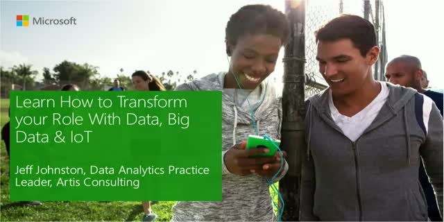 Learn How to Transform your Role with Data, Big Data and IoT