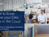 What to Know Before your Data Goes to the Cloud