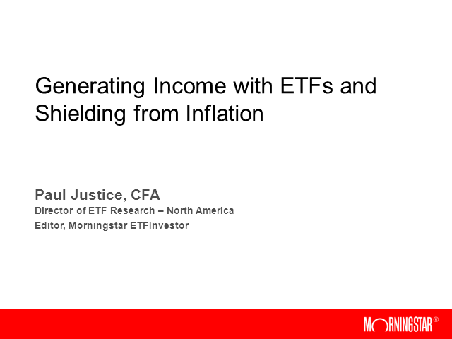 Generating Income with ETFs and Shielding from Inflation