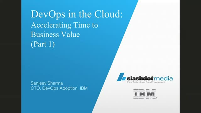 DevOps in the Cloud:  Accelerating Time to Business Value (Part 1)
