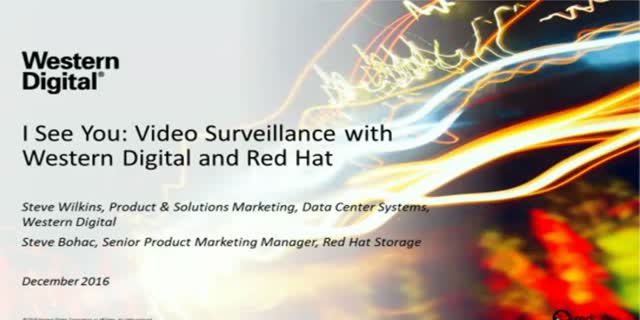 I See You: Video Surveillance with Western Digital and Red Hat