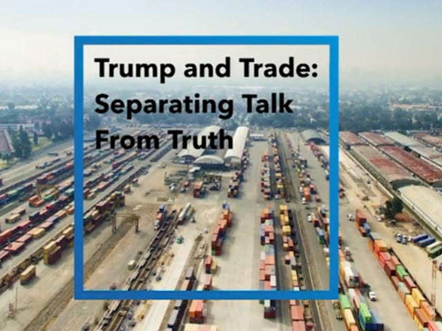 Capital Group: Trump and Trade - Separating Talk From Truth