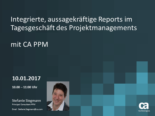 CA PPM in der Praxis – Teil 4:  Reporting - Portlets, Dashboards, Ad-Hoc