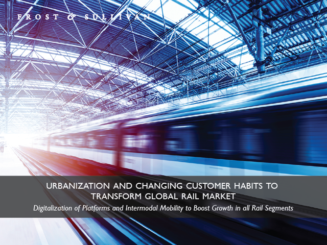Urbanization and Changing Customer Habits to Transform Global Rail Market