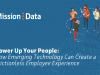 Power Up Your People: Emerging Tech and the Frictionless Employee Experience