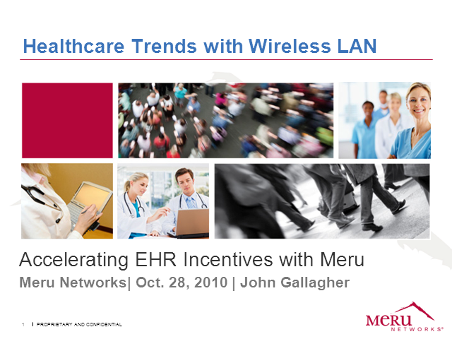 How WLAN Accelerates EHR Incentives for Healthcare