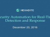 Security Automation for Real-Time Detection and Response