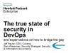 The True State of Security in DevOps and Expert Advice on How to Bridge the Gap