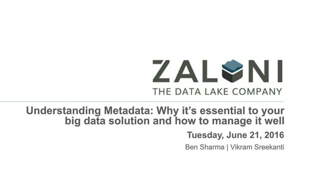 Understanding Metadata: Why it's essential to your big data solution