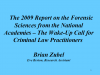 The 2009 Report on Forensic Sciences from the National Academies