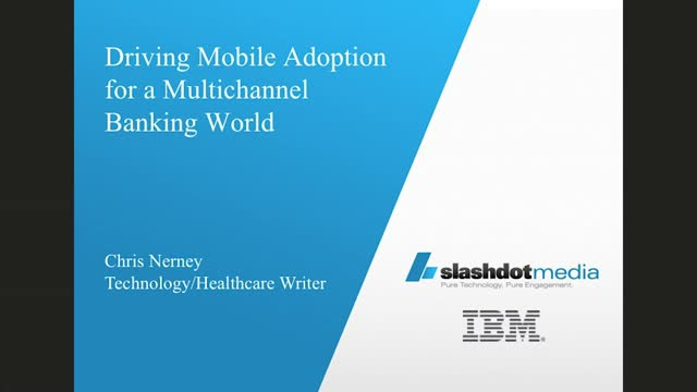 Driving Mobile Adoption for a Multichannel Banking World