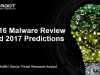 2016 Malware Review and Top Threat Predictions for 2017