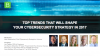 Top Trends That Will Shape Your Cybersecurity Strategy in 2017