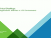 Modernize your VDI with Horizon 7, Episode #2: Managing Apps and Data in VDI