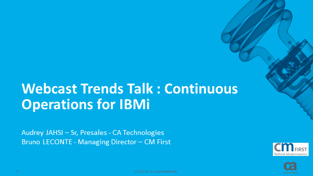 Trends Talk : Continous Operations pour IBMi