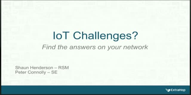 Solving IoT & BYOD Challenges: The Answers are in your Network