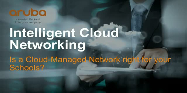 Is a Cloud-Managed Network right for your Schools?