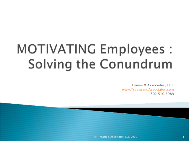 The Ten Tips To Employee Motivation in An Economic Downturn