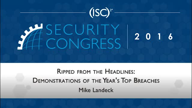 Ripped from Headlines: Demonstrations of the Year's Top Breaches