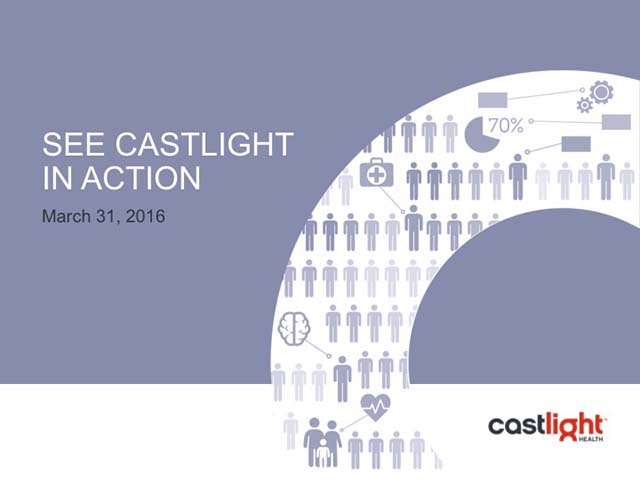 See Castlight in Action